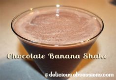 Delicious Obsessions: Chocolate Banana Shake with Coconut Oil | www.deliciousobsessions.com