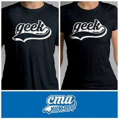 WIN: A CMA Limited Edition 'GEEK' T-Shirt