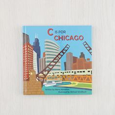 C is for Chicago.