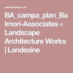 BA_campa_plan_Balmori-Associates «  Landscape Architecture Works   Landezine