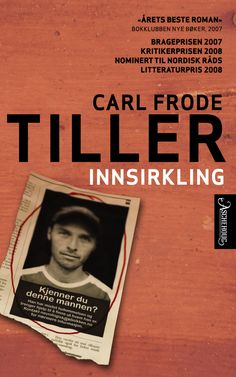 """""""Innsirkling"""" av Carl Frode Tiller"""