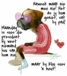 Maandag Afrikaanse Quotes, Goeie Nag, Goeie More, Monday Quotes, Special Quotes, Day Wishes, Good Morning Quotes, Wisdom Quotes, Favorite Quotes