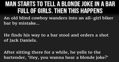 Man Starts To Tell A Blonde Joke In A Bar Full Of Girls Then This Happens