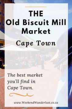 The Old Biscuit Mill Market near the heart of Cape Town is a perfect spot to chill and enjoy a vibey market full of quality goods and food. Africa Destinations, Cape Town South Africa, The Beautiful Country, African Safari, Africa Travel, Traveling By Yourself, Biscuits, Chill, Old Things