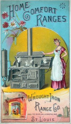"""""""Home Comfort Ranges. Wrought Iron Range Company. St. Louis."""" 