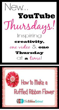 New YouTube Thursdays! - The Ribbon Retreat Blog