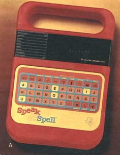 Speak 'n Spell learning game from a 1980 catalog. The first I-pad? 1980s Childhood, My Childhood Memories, Best Memories, Retro Toys, Vintage Toys, 1980 Toys, Post Mortem, Old School Toys, Remember The Time