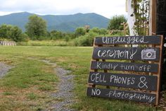 YESSS. Definitely want ceremony to be unplugged. Will certainly need a sign for that