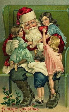 Vintage Christmas postcard image of Santa and children- I bought this on a wooden plaque from Jingle Bell Fest years ago.