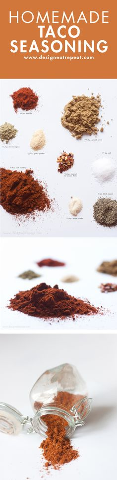 Make your own Homemade Taco Seasoning! http://www.designeatrepeat.com/2013/03/homemade-taco-seasoning.html