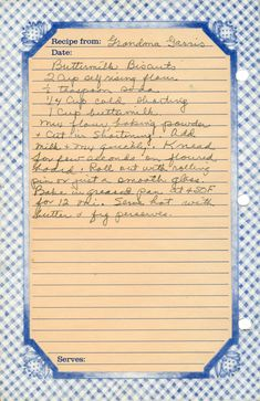 2 Cup self-rising flour teaspoon soda Cup cold shortening 1 Cup buttermilk Mix flour, baking powder, & cut in shortening. Knead for few seconds on floured boar… Retro Recipes, Old Recipes, Vintage Recipes, Cookbook Recipes, Bread Recipes, Cooking Recipes, Homemade Biscuits Recipe, Biscuit Recipe, Biscuit Bread