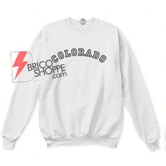 #Colorado #Sweatshirt #TShirt #apparel #ChristmasColorado #SweatshirtChristmas #bricoshoppe #ShirtOnSale #SaleTShirt #FunnyTShirt Colorado, Supreme Shirt, Hoodies, Sweatshirts, Newport, Funny, Cute Outfits, How To Wear, Cotton
