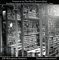 """LOST BEAUTY. Interior of the """"Old Main"""" Building (1874) of The  Public Library of Cincinnati & Hamilton County, Ohio.  J.W. McLaughlin, Architect. Photographer unknown. PLCH began in 1802 as a subscription library. It officially became the Cincinnati Public Library in 1853. Constructed on Vine St between 6th & 7th St in 1874, it was then considered the most magnificent public library building in the country. Site in use until 1955. per wikipedia."""