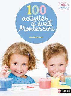 100 activités d'éveil Montessori (1 - 4 ans) - Éditions NATHAN