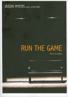 Run the Game by Jason Myers