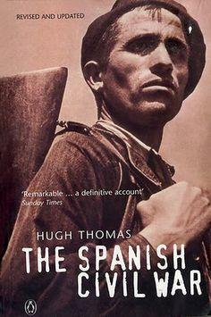 The Spanish Civil War (1961) by Hugh Thomas.