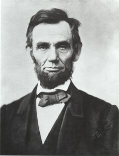 Abe Lincoln... This one is for you mum:)