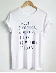 coffee T Shirt Size S,M,L,XL,2XL,3XL