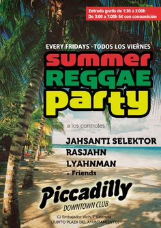 Summer Reggae Party @Piccadilly Downtown Club