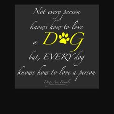 Every dog knows how to love a person<3    http://www.thedogsbark.com/