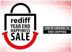 Rediff Year End Happiness Sale from 9th -16th Dec + Free Shipping