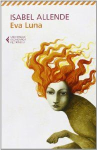 Amazon.it: Eva Luna - Isabel Allende, A. Monino - Libri