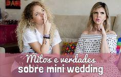 Mitos e verdades sobre mini wedding!