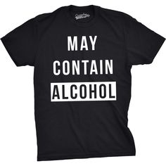 May Contain Alcohol Funny T shirts Beer Drinking Tees for Guys