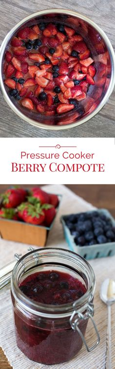 A quick, easy-to-make, delicious Pressure Cooker Berry Compote made with juicy, sweet fresh strawberries and blueberries.
