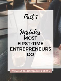 Mistakes Most First-Time Entrepreneurs Do | Part 1