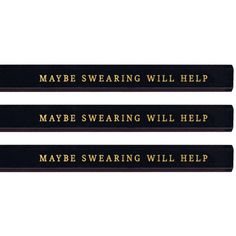 Maybe Swearing Will Help Carpenter Pencil Set Funny Pencils Gold... ($8) ❤ liked on Polyvore featuring home, home decor, office accessories, black, home & living, office, office & school supplies, ebony pencil, black pencils and gold office accessories