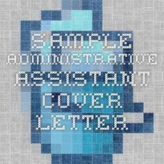 Cover Letter Sample For An Administrative Assistant At HttpWww
