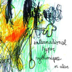 """International Hyper Rythmique's EP """"Or Alive""""! Start Digging!"""