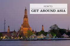 True Colours: Travel Tips : How to Get Around Asia