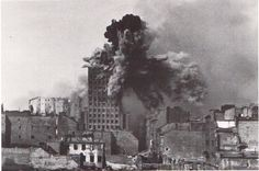 "Warsaw and Warsaw uprising. 1944-45 Explosion on the ""Prudential"" building. 1944"
