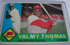 I will sell my 1960 Valmy Thomas Topps #167 for $2.00