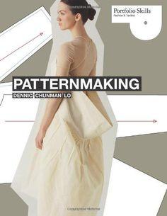 Pattern Making (Portfolio Skills), http://www.amazon.com/dp/1856697509/ref=cm_sw_r_pi_awdm_x_.pJbyb5E9Y0XS