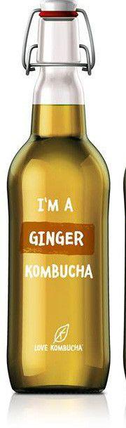 I'm a ginger Kombucha