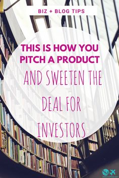 This is how you pitch a product (and sweeten the deal for investors)  #business #productivity #tips #smallbusiness #biz #blog #blogtips #money #finance #bloggers