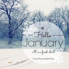 Hello January 2017 Hereu0027s To A Fresh Start!