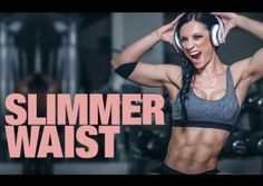 3 Moves For a Slimmer Waist