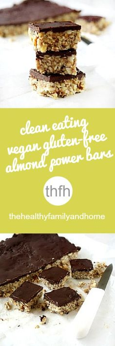 Clean Eating Vegan Gluten-Free Almond Power Bars with Chocolate Topping..made with clean ingredients and they're raw, vegan, gluten-free, dairy-free, egg-free, paleo-friendly and contain no refined sugar | The Healthy Family and Home | #rawfoods #vegan #glutenfree #cleaneating
