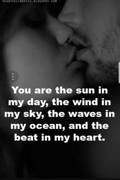 And the soul within my body! You are my everything!!! You are my LOVE!❤❤