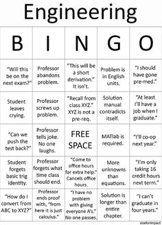 Engineering BINGO - wish u had this in college to pass the time during class - it's scarily accurate. Check out that cool T-Shirt here: https://www.sunfrog.com/trust-me-im-an-engineer-NEW-DESIGN-2016-Black-Guys.html?53507