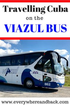Travelling Cuba on the Viazul Bus