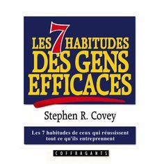 Les 7 habitudes des gens efficaces de Stephen R. Covey