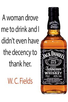 A woman drove me to drink & I didn't even have the decency to thank her. Jack Daniels, Drink Me, Food And Drink, Uncle Jack, Tennessee Whiskey, Glass Bottles, Whiskey Bottle, Alcohol, Free