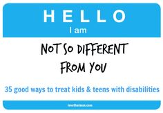 How to treat kids and teens with disabilities