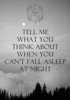 130 Best Late Night Thinking Images Thinking About You Thoughts