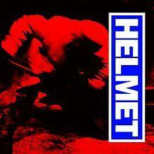 HELMET / IN THE MEANTIME
